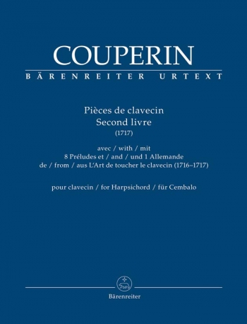 Pièces De Clavecin. Second Livre (1717) For Harpsichord