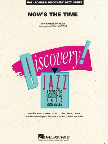 Discovery Jazz: Now's The Time: Score & Parts (Charlie Parker)