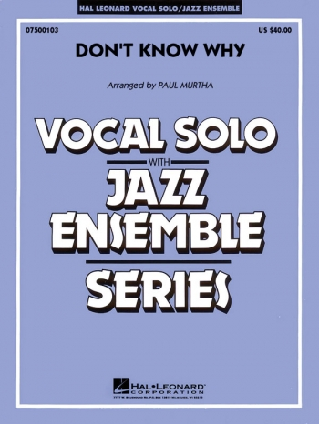 Vocal Jazz Ensemble: Don't Know Why: Score & Parts (Norah Jones)