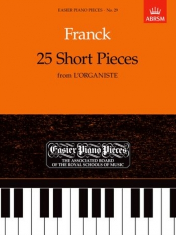 25 Short Pieces From 'L'Organiste' EPP 29 Easier Piano Pieces) (ABRSM)