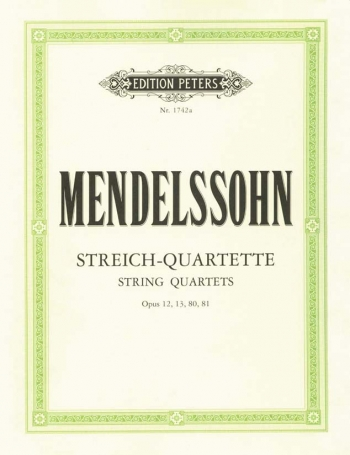 String Quartets: Opus 12 13 80 & 81: Parts Only (Peters)