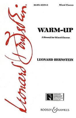 Bernstein: Mass: Warm Up A Round For Mixed Chorus SATB Boosey & Hawkes)