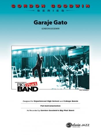 Big Phat Band: Garaje Gato: Jazz Ensemble: Score & Parts