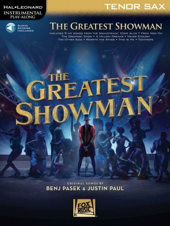 Instrumental Play-Along: The Greatest Showman: Tenor Saxophone Book With Audio-Online