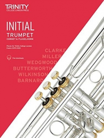 Trinity College London Trumpet, Cornet & Flugelhorn Exam Pieces 2019-2022. Initial