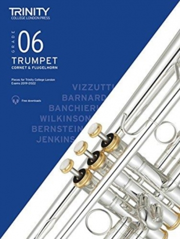 Trinity College London Trumpet, Cornet & Flugelhorn Exam Pieces 2019-2022 Grade 6