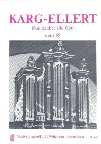 Nun Danket Alle Gott Opus 65: Organ