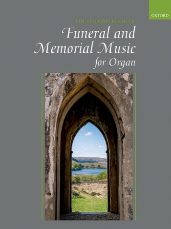 Oxford Book Of Funeral And Memorial Music For Organ