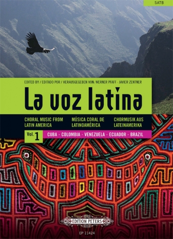 La Voz Latina: Choral Music From Latin America: Vocal SATB
