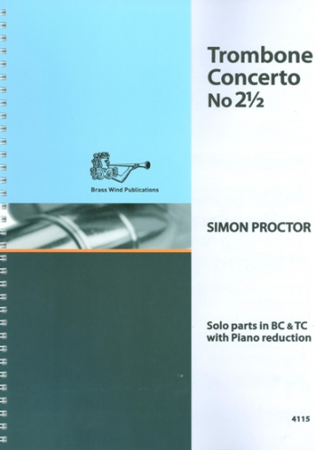 Trombone Concerto No. 2½ Bass & Treble Clef Parts: Trombone & Piano