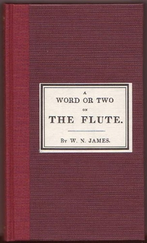 A Word Or Two On The Flute (W.N James)
