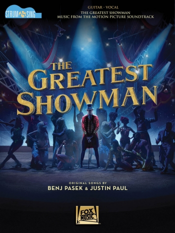 The Greatest Showman: Strum & Sing