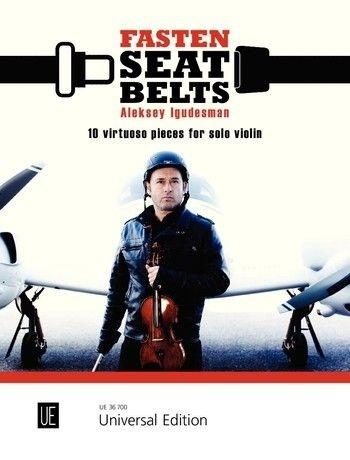 Fasten Seatbelts: 10 Virtuoso Pieces For Solo Violin (Igudesman)