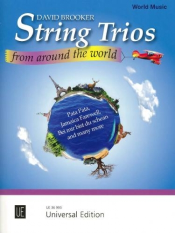 String Trios From Around The World For Violin, Viola And Cello: Score & Parts