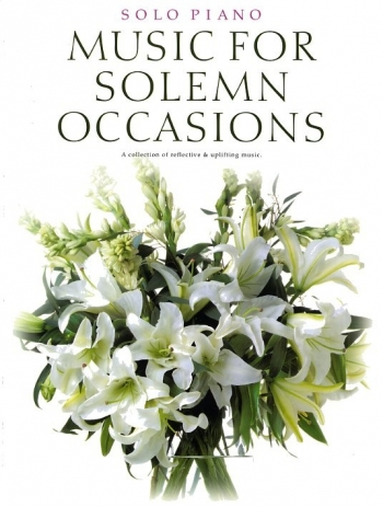 Music For Solemn Occasions: Solo Piano