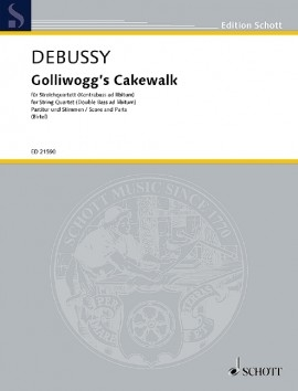 Golliwoggs Cakewalk: String Quartet: Score And Parts (Schott)