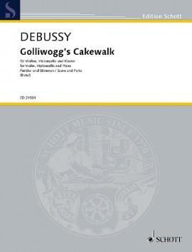 Golliwoggs Cakewalk: Violin Cello & Piano: Score And Parts (Schott)