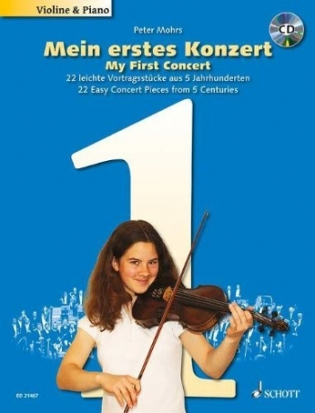 My First Concert: 22 Easy Concert Pieces From 5 Centuries For Violin & Piano (Schott)