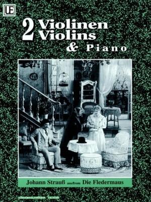 Fledermaus: Violin Duet