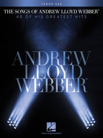 The Songs Of Andrew Lloyd Webber: Tenor Saxophone Solo