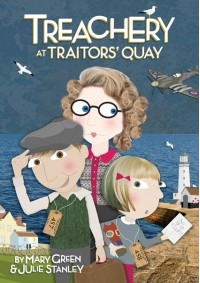 Treachery At Traitors' Quay Ages 7-11  Book & Cd  (by Mary Green And Julie Stanley)