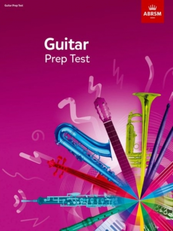 ABRSM Prep Test For Guitar  2019