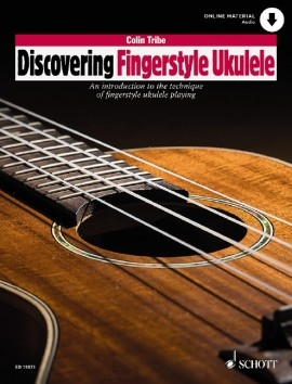 Discovering Fingerstyle Ukulele: Book & Online Material (Colin Tribe)