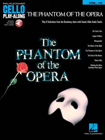 Cello Play-Along Volume 10: The Phantom Of The Opera