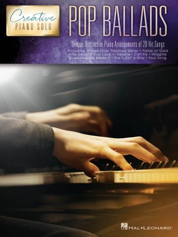 Creative Piano Solo: Pop Ballards: Piano Solo