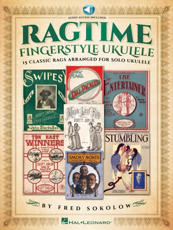 Ragtime Fingerstyle Ukulele: Book & Audio Access (Fred Sokolow)