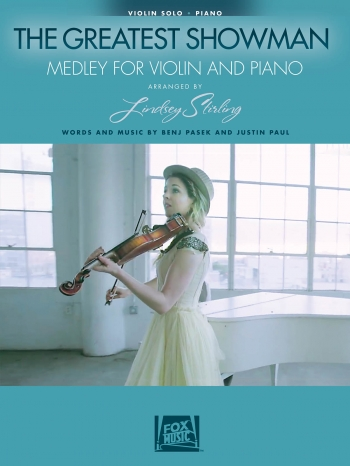 The Greatest Showman: Medley For Violin & Piano Arr By Lindsey Stirling
