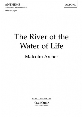The River Of The Water Of Lifel SATB & Organ