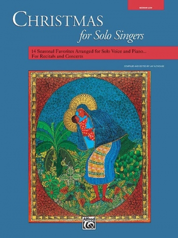 Christmas For Solo Singers: Medium Low For Solo Voice & Piano: Book Only