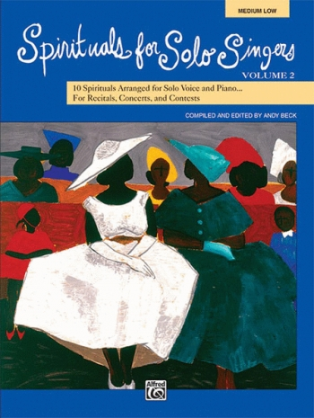 Spirituals For Solo Singers: Medium Low: Vol 2