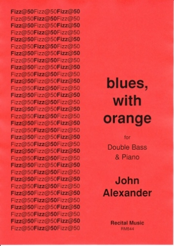 Blues, With Orange: Double Bass & Piano (Alexander)