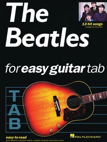 The Beatles Easy Guitar Tab: 13 Hit Songs