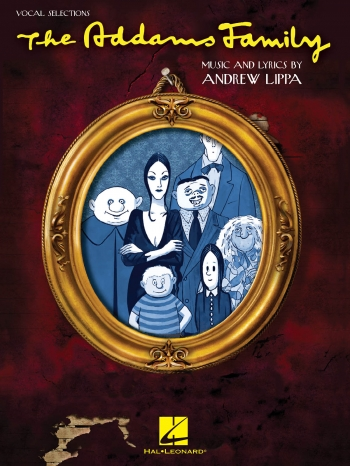 Addams Family: Vocal Selections: Piano Vocal Guitar