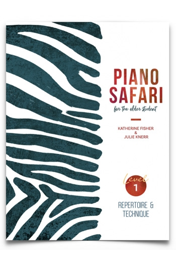 Piano Safari: Older Beginner Repertoire/Technique 1