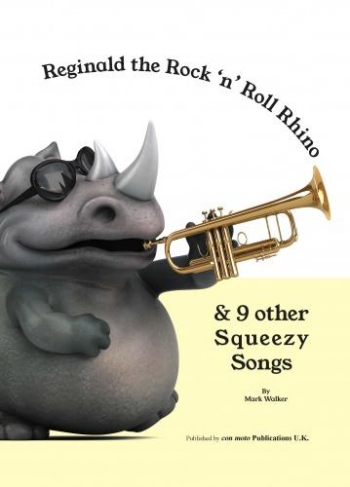 Reginald The Rock ''n'' Roll Rhino & 9 Other Squeezy Songs