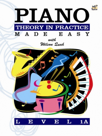 Piano Theory In Practice Made Easy Level 1A (Quah)