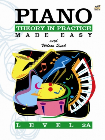 Piano Theory In Practice Made Easy Level 2A (Quah)