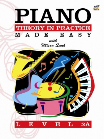 Piano Theory In Practice Made Easy Level 3A (Quah)