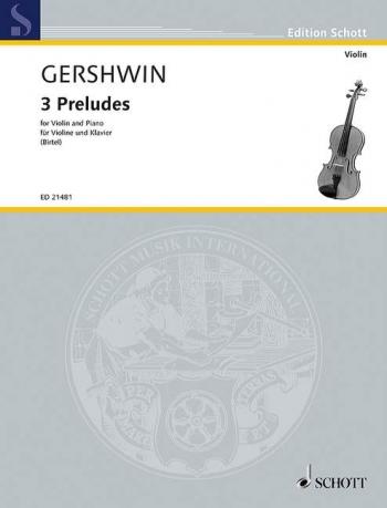 Gershwin: Preludes: Violin & Piano (Schott)