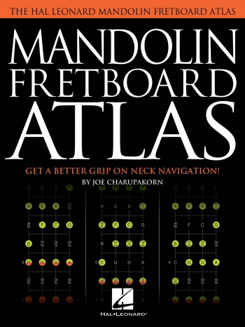 Mandolin Fretboard Atlas: Scales & Chords