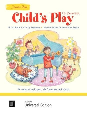 Child's Play: 18 First Pieces For Young Beginners Trumpet & Piano (Rae)