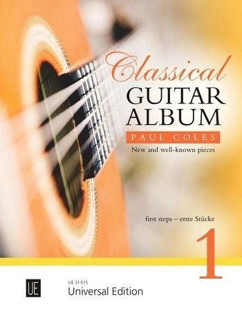 Classical Guitar Album 1 For Guitar: First Steps (Paul Coles)