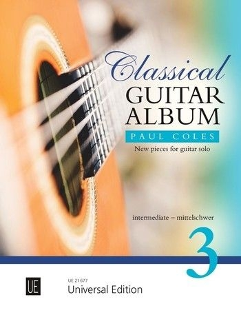Classical Guitar Album 3 For Guitar: Intermeadiate (Paul Coles)