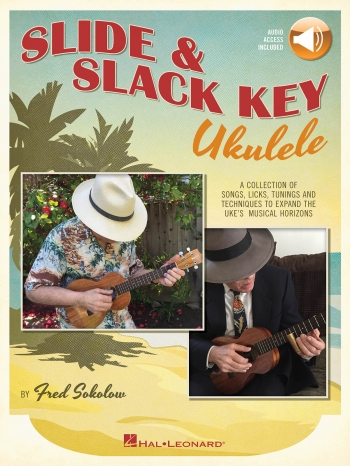 Slide & Slack Key Ukulele (Book/Online Audio)