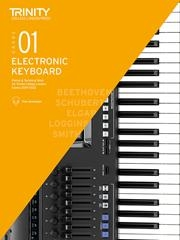 Trinity College London Electronic Keyboard Exam Grade 1: 2019-2022
