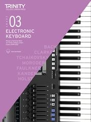 Trinity College London Electronic Keyboard Exam Grade 3: 2019-2022